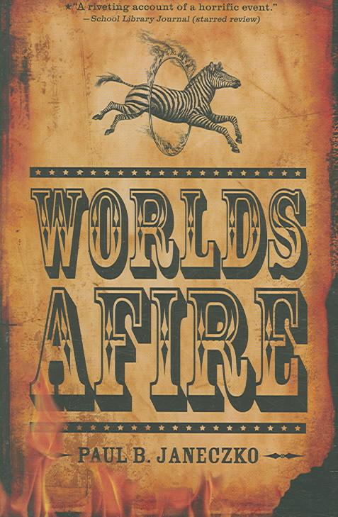 Worlds Afire By Janeczko, Paul B.