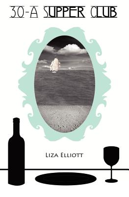 30-a Supper Club By Elliott, Liza